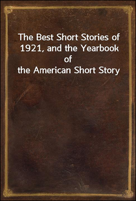 The Best Short Stories of 1921...