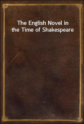 The English Novel in the Time ...