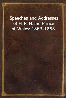 Speeches and Addresses of H. R...