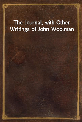 The Journal, with Other Writin...