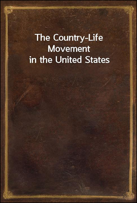 The Country-Life Movement in t...