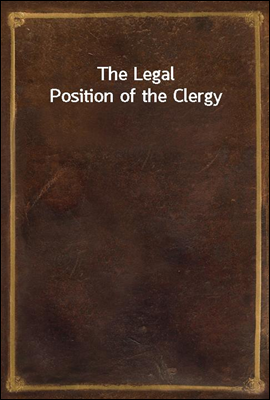 The Legal Position of the Cler...