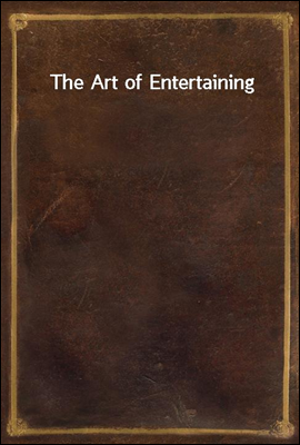 The Art of Entertaining