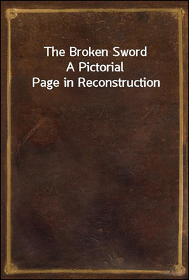 The Broken Sword A Pictorial P...