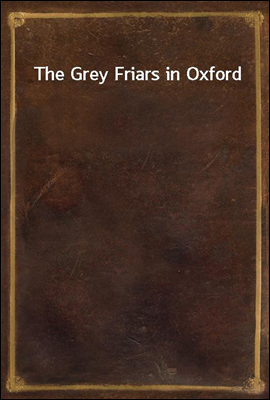 The Grey Friars in Oxford