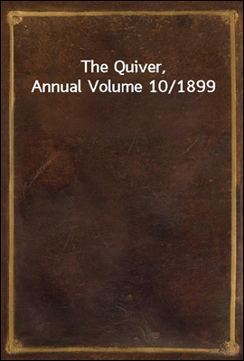 The Quiver, Annual Volume 10/1...