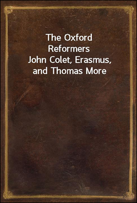 The Oxford Reformers John Cole...