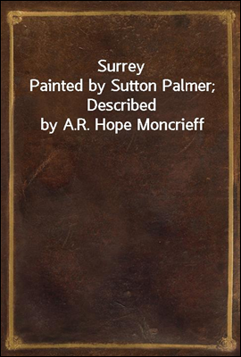 Surrey Painted by Sutton Palme...