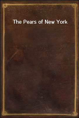 The Pears of New York