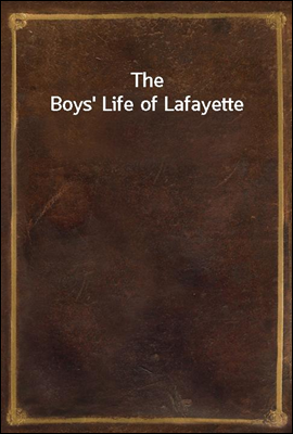 The Boys' Life of Lafayette