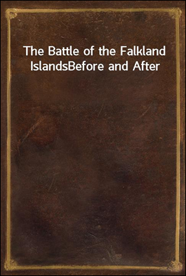 The Battle of the Falkland Isl...