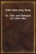 Child's New Story Book;